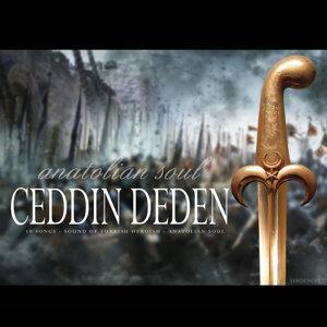 Ceddin Deden / Anatolian Soul