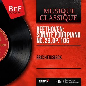 Beethoven: Sonate pour piano No. 29, Op. 106 - Mono Version