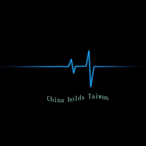 China Holds Taiwan