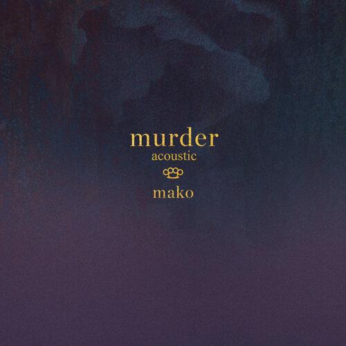 Murder - Acoustic