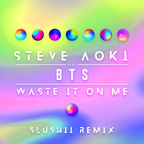Waste It On Me - Slushii Remix
