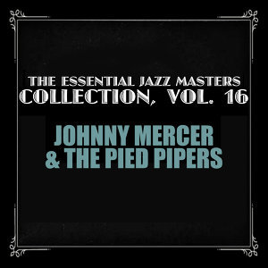 The Essential Jazz Masters Collection, Vol. 16