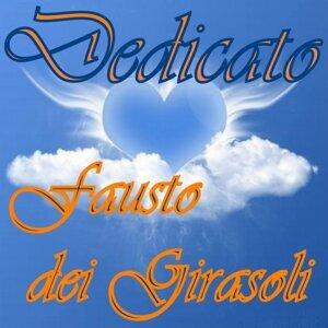 Dedicato... Fausto dei Girasoli
