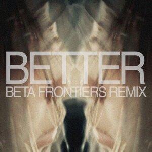 Better - Beta Frontiers Remix