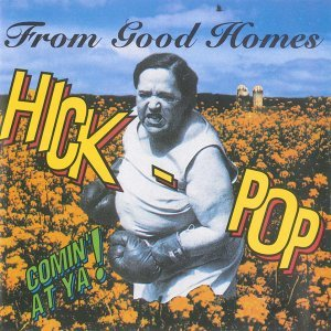 Hick-Pop Comin' at Ya!