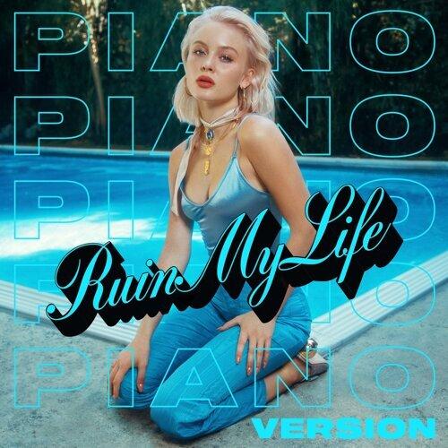 Ruin My Life - Piano Version