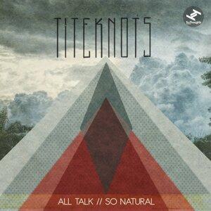 All Talk / So Natural