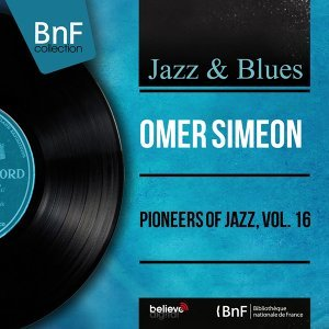 Pioneers of Jazz, Vol. 16 - Mono Version