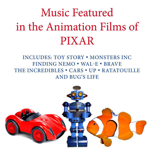 Music Featured in the Animation Films of Pixar