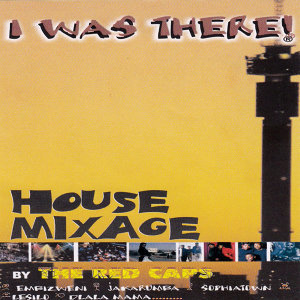 I Was There (House Mixage)