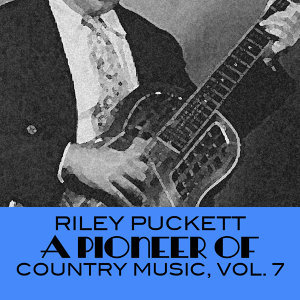 A Pioneer of Country Music, Vol. 7