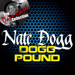 The Dave Cash Collection: Dogg Pound