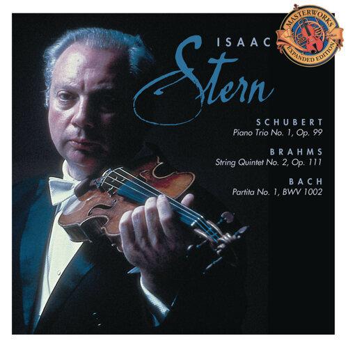 Schubert: Piano Trio No. 1; Brahms: String Quintet No. 2; Bach: Sarabande & Double from Partita No. 1, BWV 1002 (Remastered)