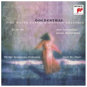 Goldenthal: Fire Water Paper: A Vietnam Oratorio (Remastered)