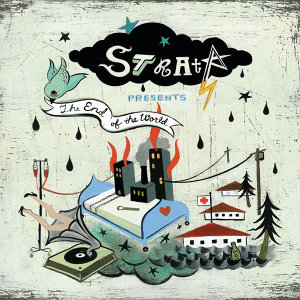 Strata Presents The End Of The World