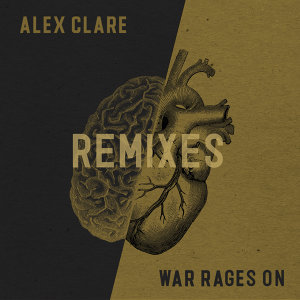 War Rages On - Remixes