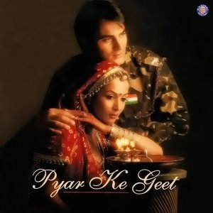 Pyar Ke Geet - Original Motion Picture Soundtrack
