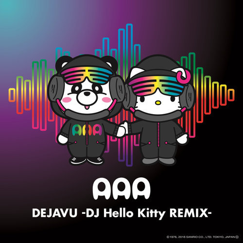 DEJAVU (DJ Hello Kitty REMIX)