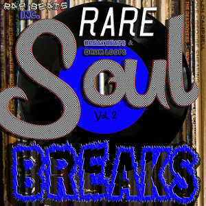 Rare Soul Breaks Breakbeats & Drum Loops, Vol. 2