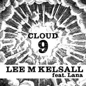 Cloud 9 (feat.Lana)