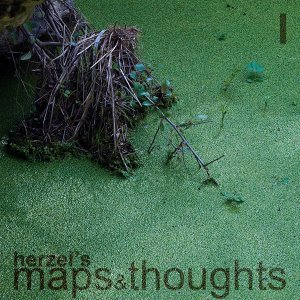 Maps And Thoughts Part 1
