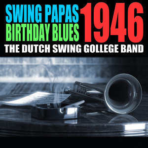 Swing Papa's Birthday Blues 1946