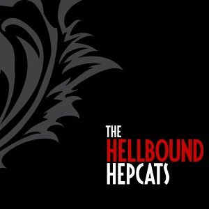 The Hellbound Hepcats