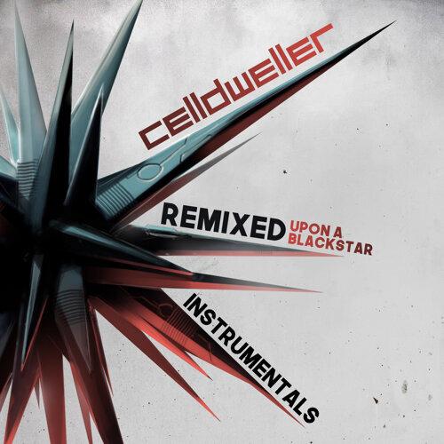 Remixed Upon A Blackstar - Instrumentals
