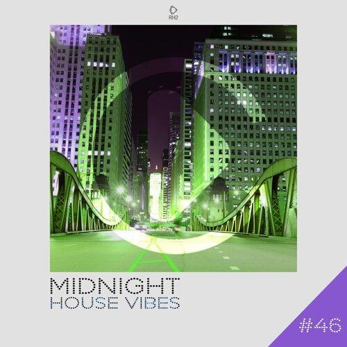 Midnight House Vibes,, Vol. 46