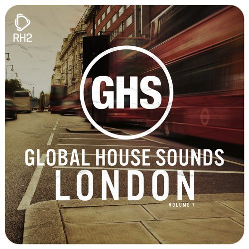 Global House Sounds - London, Vol. 7