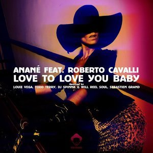 Love To Love You Baby (feat. Roberto Cavalli) [Remixes]