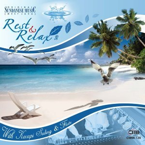 Rest & Relax, Vol. 2 - With Kacapi Suling & Flute