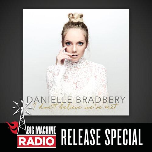 I Don't Believe We've Met - Big Machine Radio Release Special