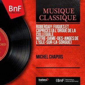 Roberday: Fugues et caprices (À l'orgue de la Collégiale Notre-Dame-des-Anges de L'Isle-sur-la-Sorgue) - Mono Version