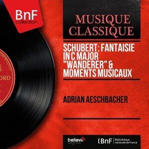 "Schubert: Fantaisie in C Major ""Wanderer"" & Moments musicaux - Mono Version"