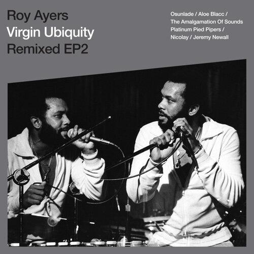 Virgin Ubiquity: Remixed EP 2