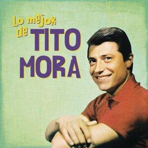 Lo Mejor de Tito Mora