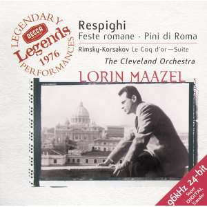 Respighi: Roman Festivals; Pines of Rome / Rimsky-Korsakov: The Golden Cockerel Suite