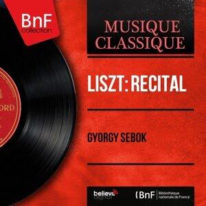 Liszt: Récital - Mono Version
