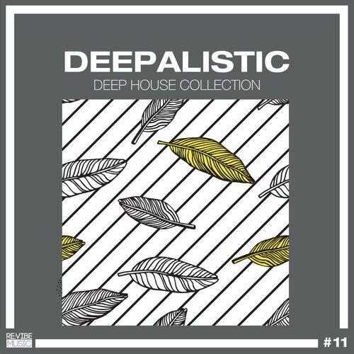 Deepalistic - Deep House Collection, Vol. 11