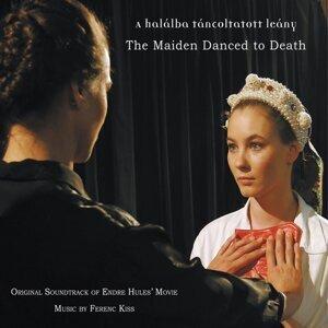 A Halálba Táncoltatott Leány - Original Motion Picture Soundtrack