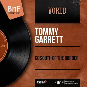 Go South of the Border - Mono Version