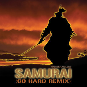 Samurai (Go Hard Remix)