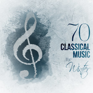 70 Classical Music for Winter