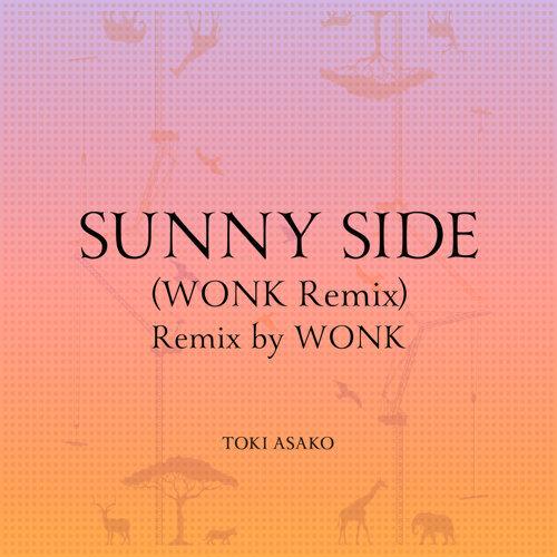 SUNNY SIDE - WONK Remix