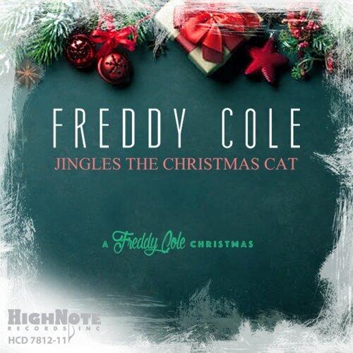 Jingles the Christmas Cat - A Freddy Cole Christmas