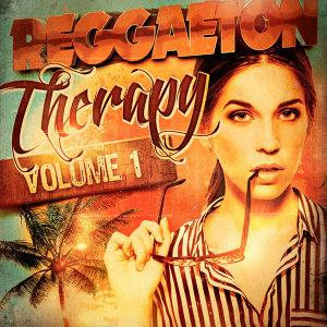 Reggaeton Therapy, Vol. 1