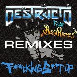 Fucking Shit Up (Remixes) [Feat. Busta Rhymes]
