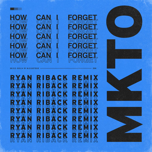 How Can I Forget - Ryan Riback Remix