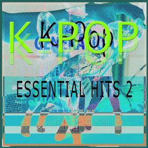 K-Pop Essentials Hits 2